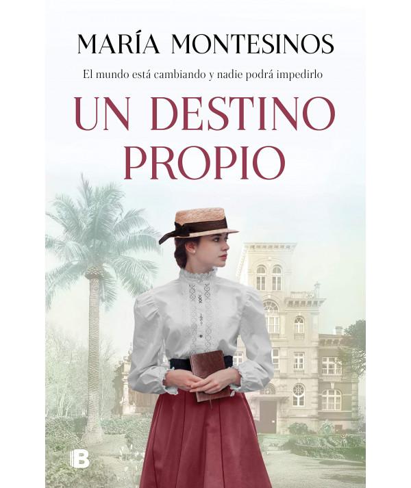 UN DESTINO PROPIO. MARIA MONTESINOS Fondo General