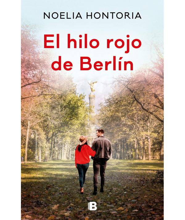 EL HILO ROJO DE BERLIN. NOELIA HONTORIA Novedades