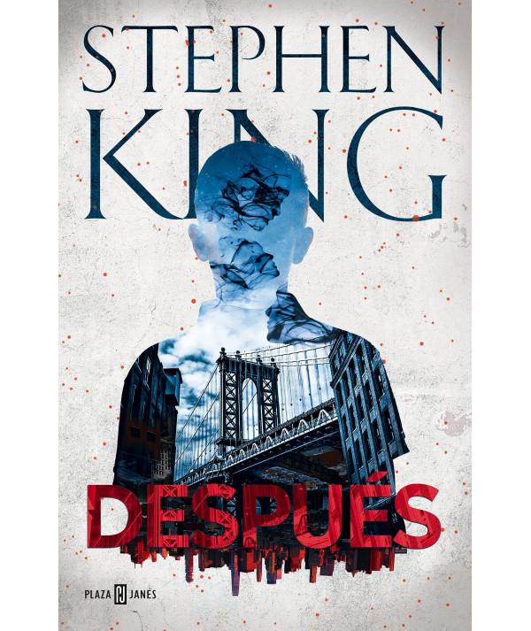 DESPUES. STEPHEN KING Novedades