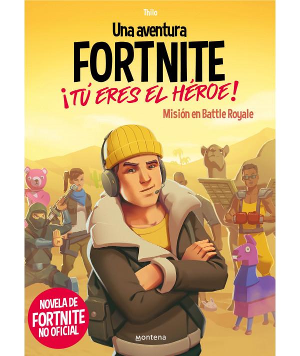 UNA AVENTURA DE FORTNITE. ¡TU ERES EL HEROE! Infantil