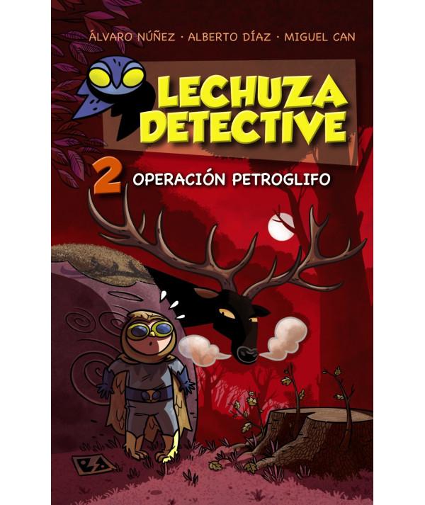 LECHUZA DETECTIVE 2: Operación petroglifo Infantil