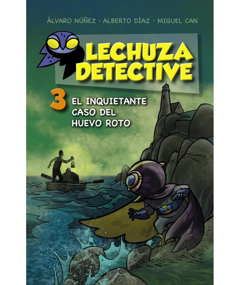 LECHUZA DETECTIVE 3: El inquietante caso del huevo roto Infantil