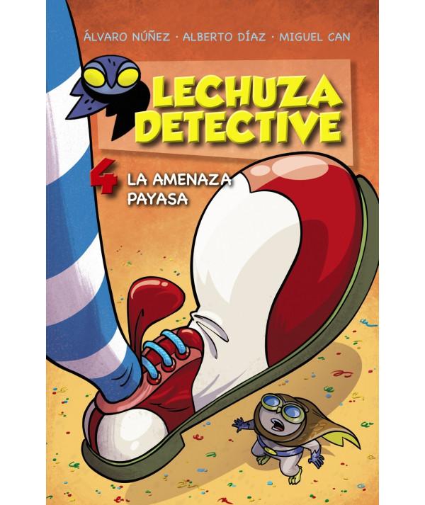 LECHUZA DETECTIVE 4: La amenaza payasa Infantil