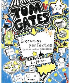 TOM GATES: Excusas perfectas (y otras cosillas geniales) Infantil