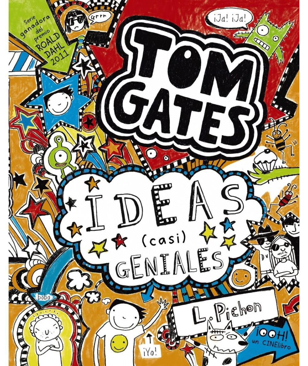 TOM GATES: Ideas (casi) geniales Infantil