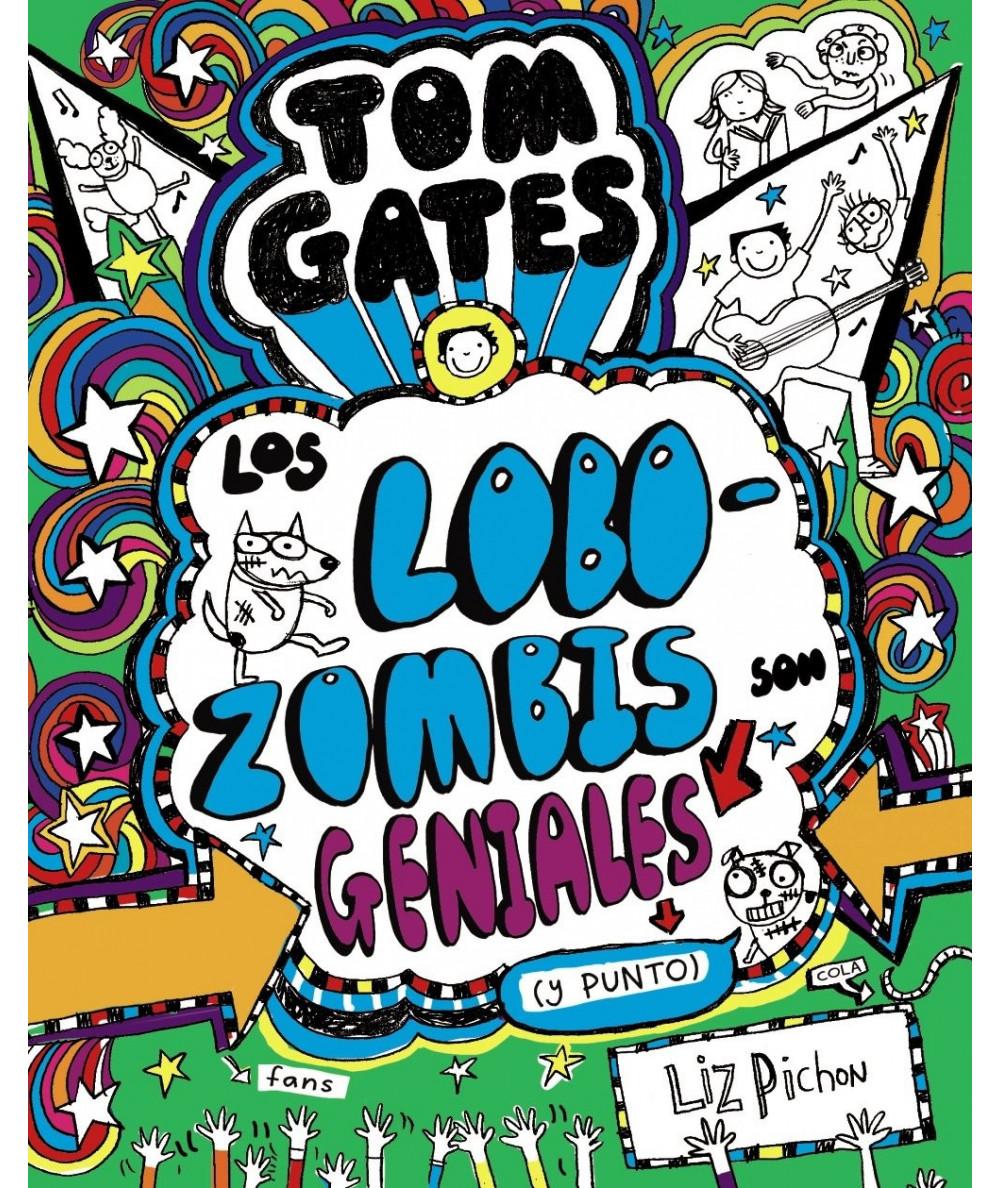 TOM GATES: LOS LOBOZOMBIS SON GENIALES (Y PUNTO) Infantil