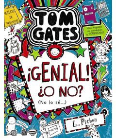 TOM GATES: ¡Genial! ¿O no? (no lo sé...) Infantil