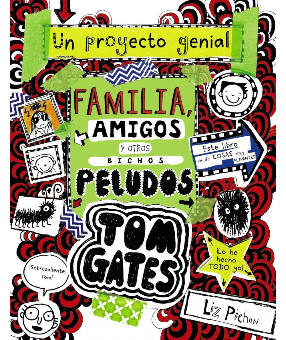 TOM GATES: FAMILIA, AMIGOS Y OTROS BICHOS PELUDOS Infantil
