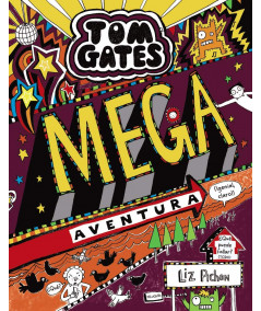 TOM GATES: MEGA AVENTURA Infantil