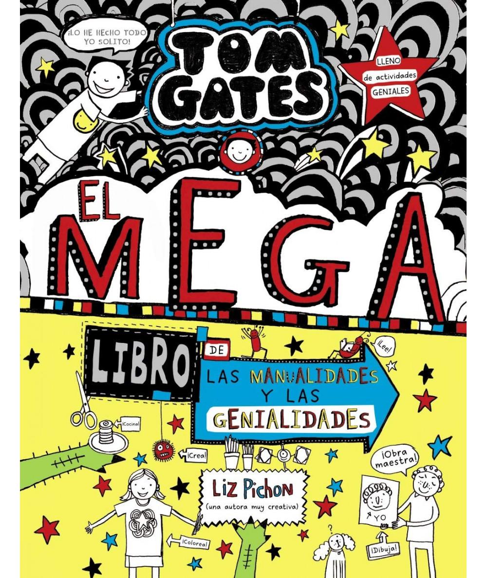TOM GATES: El megalibro de las manualidades y las genialidades Infantil