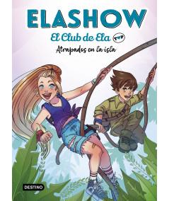 Elashow. El club de Ela Top 3. Atrapados en la isla Infantil