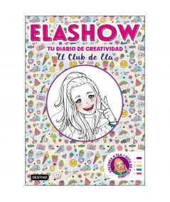 ELASHOW. TU DIARIO DE CREATIVIDAD Infantil
