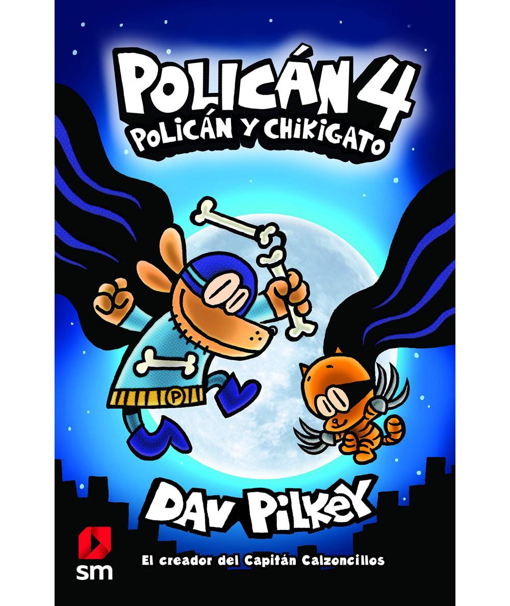 POLICAN 4: POLICÁN Y CHIKIGATO Infantil