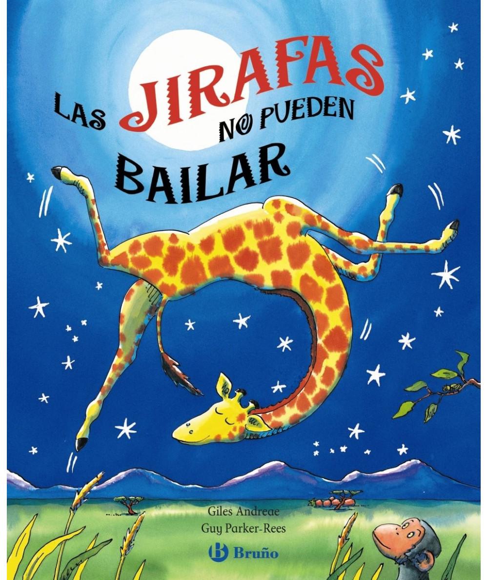 LAS JIRAFAS NO PUEDEN BAILAR Infantil