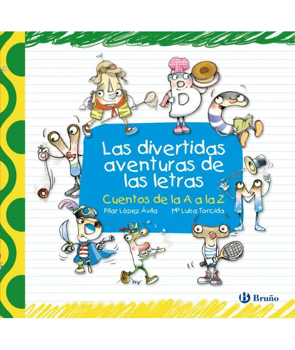 LAS DIVERTIDAS AVENTURAS DE LAS LETRAS Infantil