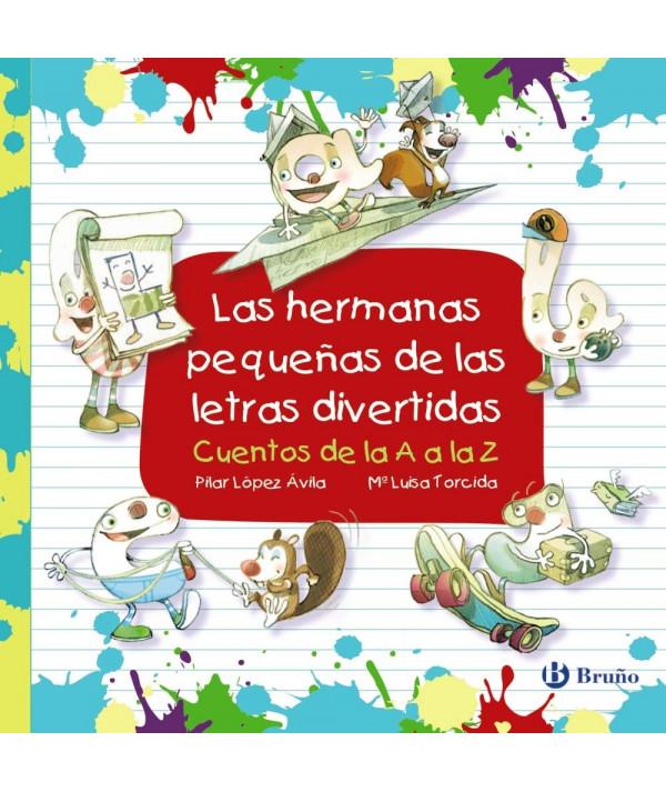 LAS HERMANAS PEQUEÑAS DE LAS LETRAS DIVERTIDAS Infantil
