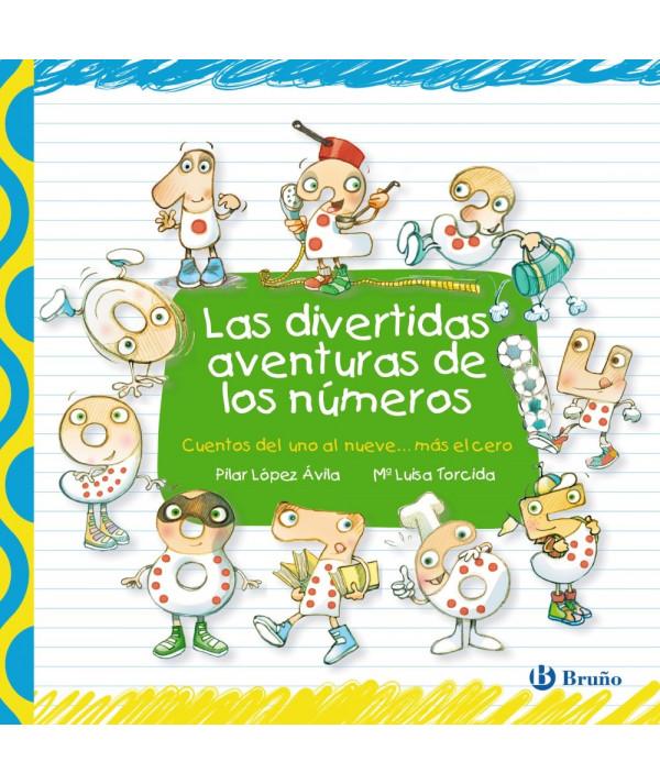 LAS DIVERTIDAS AVENTURAS DE LOS NUMEROS Infantil