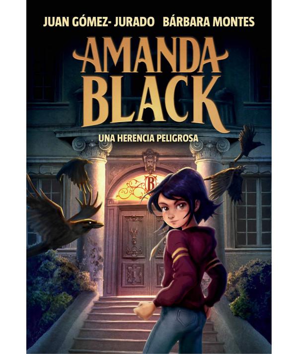 AMANDA BLACK. UNA HERENCIA PELIGROSA Juvenil
