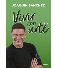VIVIR CON ARTE. JOAQUIN SANCHEZ Novedades