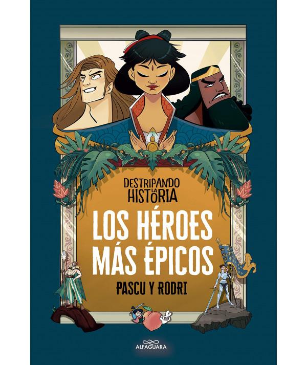 LOS HEROES MAS EPICOS Juvenil