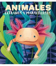 ANIMALES EXTRAÑOS Y MARAVILLOSOS Infantil