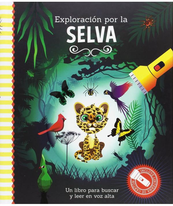 LIBRO LINTERNA. Exploración por la selva Infantil
