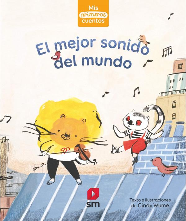EL MEJOR SONIDO DEL MUNDO Infantil