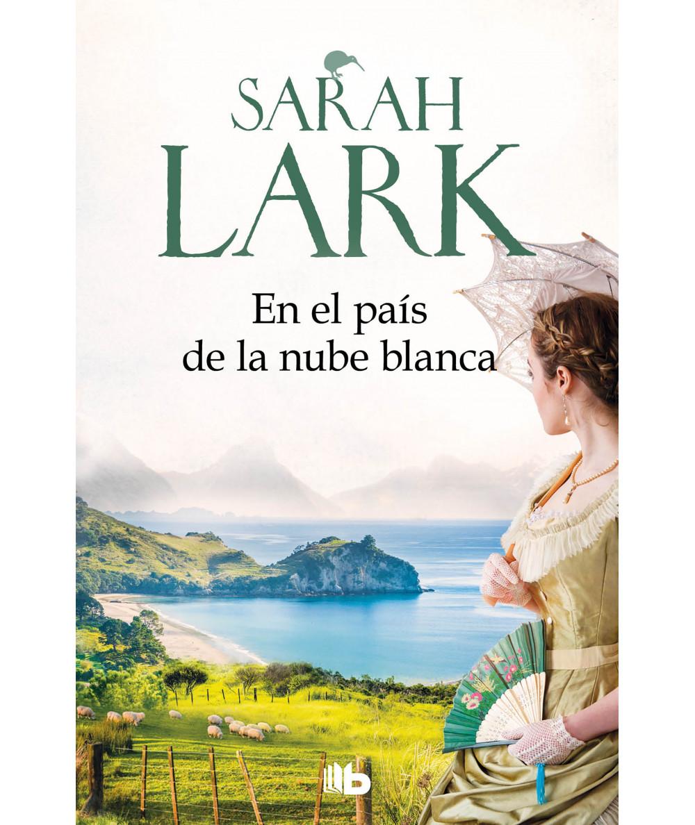 EN EL PAIS DE LA NUBE BLANCA. SARAH LARK Novedades