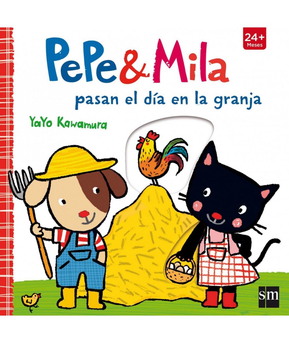 PEPE Y MILA PASAN EL DÍA EN LA GRANJA Infantil