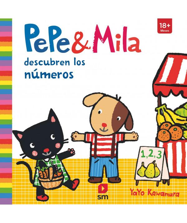 PEPE Y MILA DESCUBREN LOS NÚMEROS Infantil
