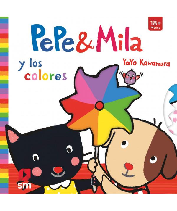 PEPE Y MILA Y LOS COLORES Infantil