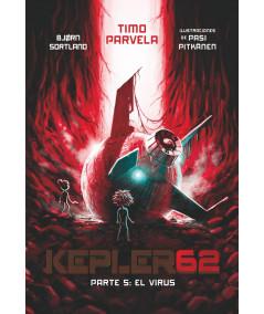 KEPLER62. PARTE 5: EL VIRUS Infantil