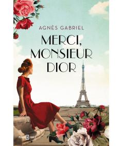 MERCI, MONSIEUR DIOR. AGNES GABRIEL Novedades