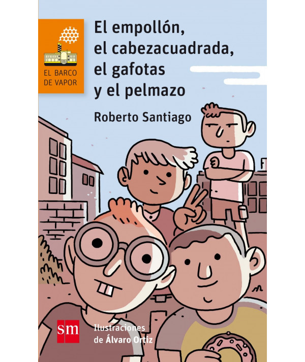 EL EMPOLLÓN, EL CABEZA CUADRADA, EL GAFOTAS Y EL PELMAZO Infantil