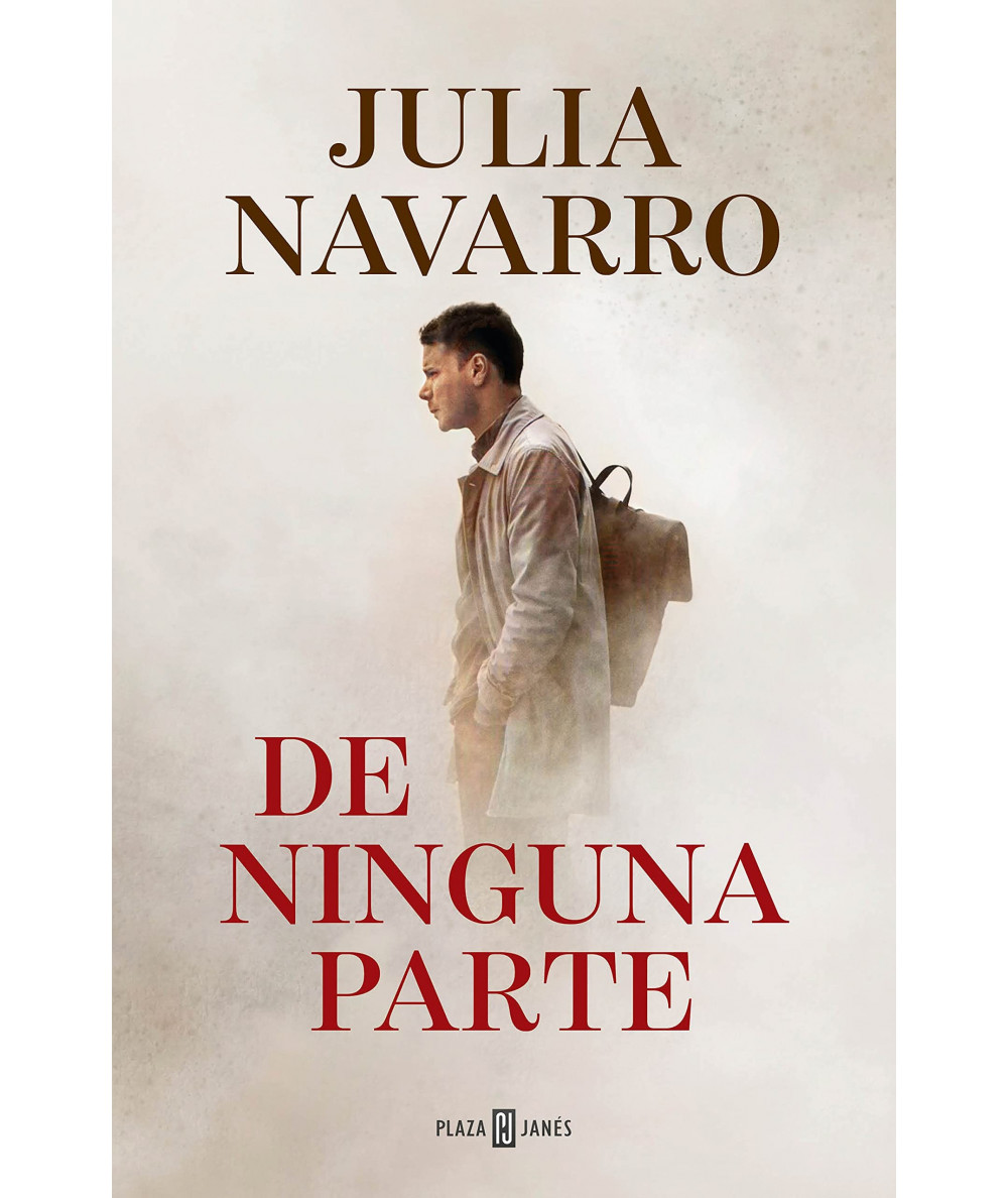 DE NINGUNA PARTE. JULIA NAVARRO Novedades
