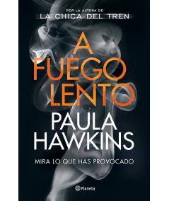A FUEGO LENTO. PAULA HAWKINS Novedades