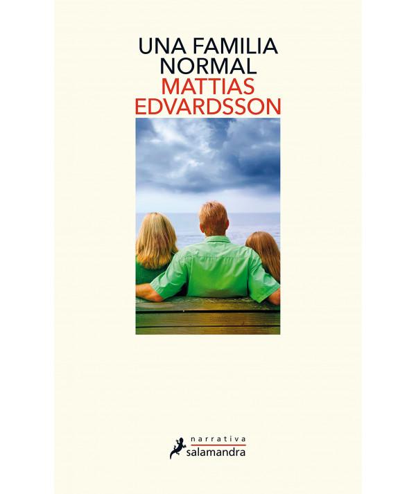 Una familia normal. Mattias Edvardsson Fondo General