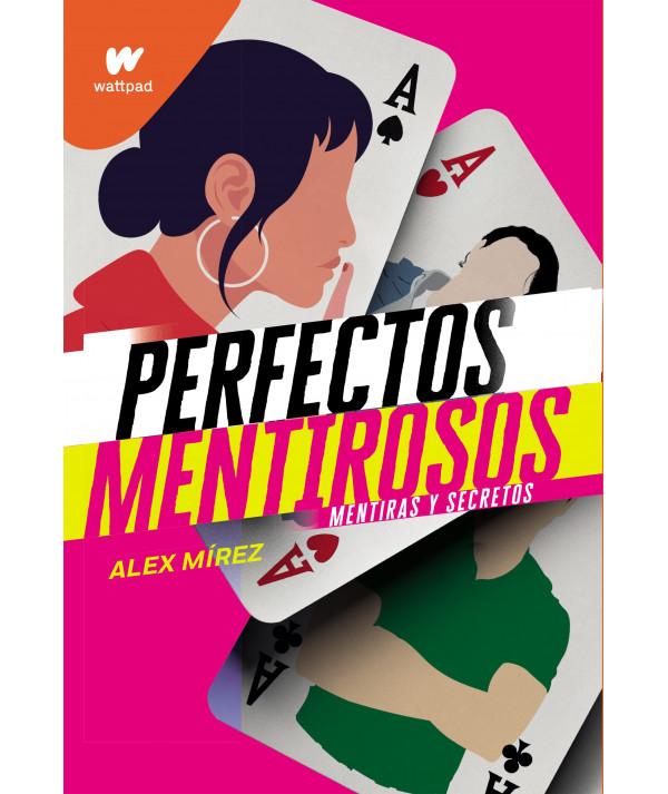 Perfectos mentirosos. Alex Mirez Juvenil