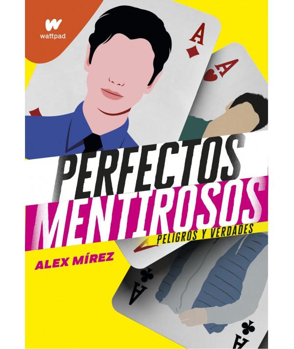Perfectos mentirosos 2. Alex Mirez Juvenil
