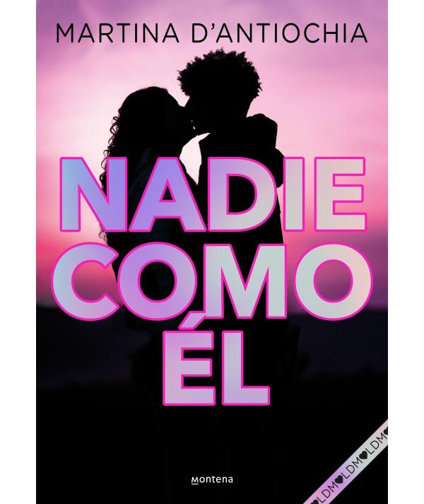 NADIE COMO EL. MARTINA D´ANTIOCHIA Juvenil