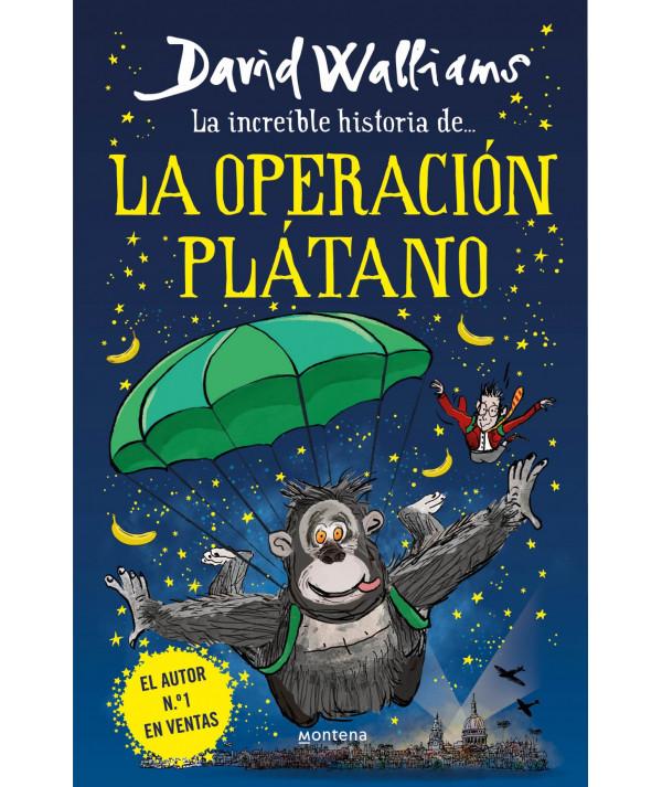 La increíble historia de... la Operación Plátano. David Williams Infantil
