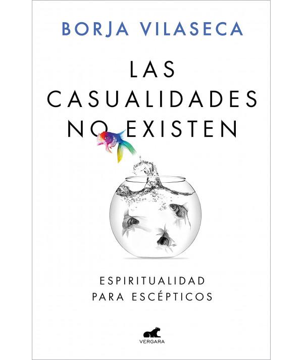 Las casualidades no existen. Borja Vilaseca Novedades